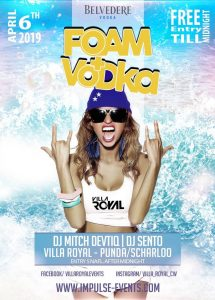 Foam & Vodka 2.0 @ Villa Royal