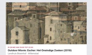 Outdoor Movie: Escher @ Landhuis Bloemhof