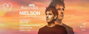 Nielson live on stage @ Madero Ocean Club