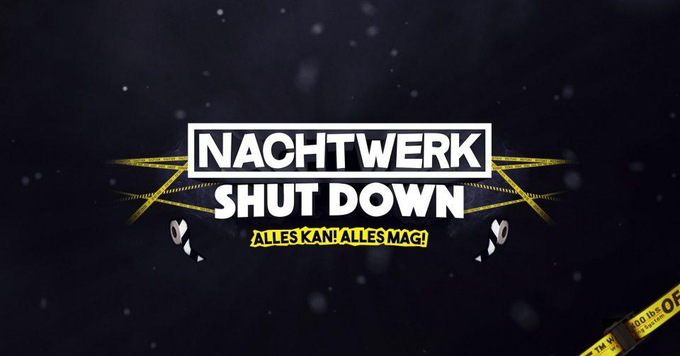 Nachtwerk | Shut Down @ Timeless